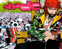 Shade, O Homem Mutável: O Grito Americano- Qual o limite da loucura?