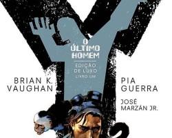 Y- O Último Homem Vol. 1- A extinção da sociedade como conhecemos