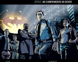 Recomendação da semana-Gotham DPGC (Gotham City Contra o crime)