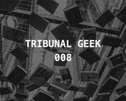 Tribunal Geek 08: Nossos escritores favoritos