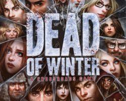 Recomendação da Semana: Dead of Winter